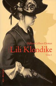 Lili Klondike by Mylène Gilbert-Dumas