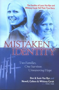 Mistaken Identity by Don & Susie Van Ryn