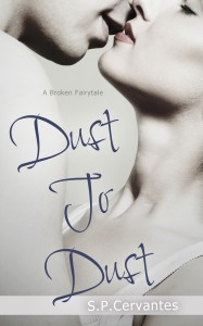 Dust to Dust by S.P. Cervantes