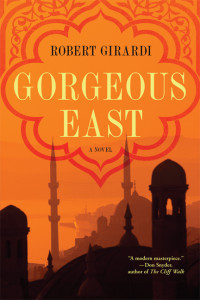 Gorgeous East by Robert Girardi