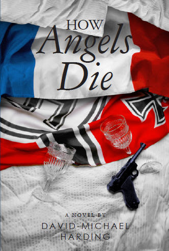 How Angels Die by David-Michael Harding