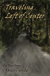 Traveling Left of Center by Nancy Christie