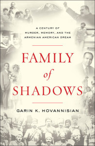 Family of Shadows by Garin Hovannisian