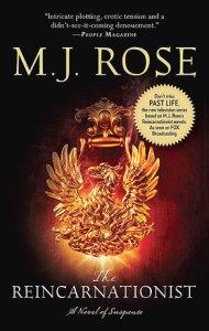 The Reincarnationist by M.J. Rose