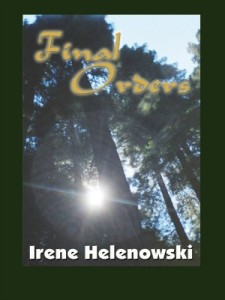 Final Orders by Irene Helenowski