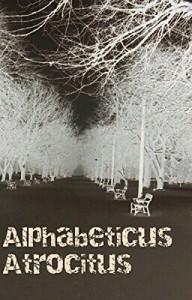 Alphabeticus Atrocitus by Michael Romeo