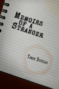 Memoirs of a Stranger by Tamar Douglas
