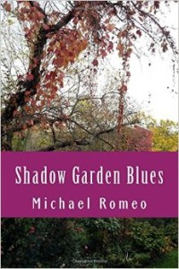Shadow Garden Blues by Michael Romeo