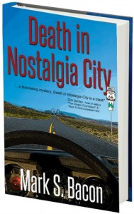 Death in Nostalgia City by Mark Bacon