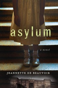 Asylum by Jeannette de Beauvoir