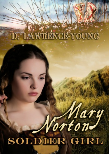 Mary Norton: Soldier Girl by D. Lawrence-Young