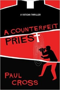 A Counterfeit Priest by Paul Cross