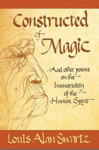 Constructed of Magic by Louis Alan Swartz