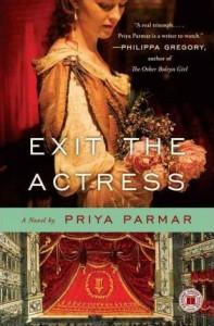 Exit the Actress by Priya Parmar