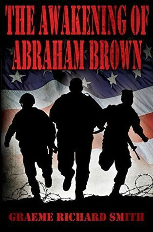 The Awakening of Abraham Brown by Graeme Smith