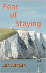 Fear of Staying by Jan Harden