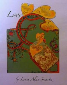 Love by Louis Alan Swartz