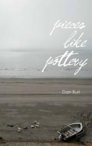 Pieces Like Pottery by Dan Buri