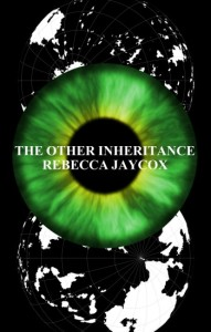 The Other Inheritance by Rebecca Jaycox