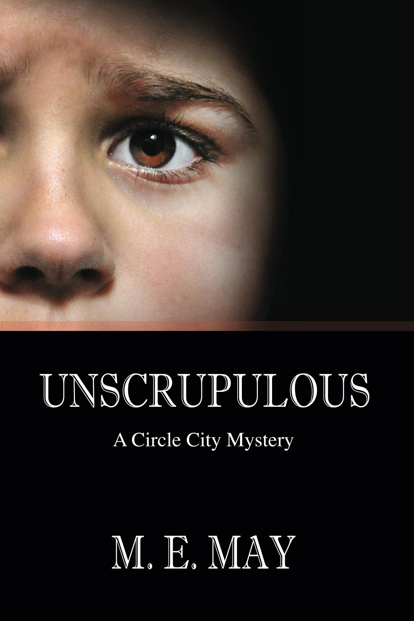 Unscrupulous by M. E. May