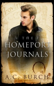 The HomePort Journals by A.C. Burch