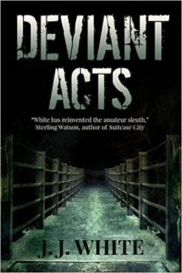 Deviant Acts by J.J. White