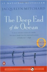The Deep End of the Ocean by Jacqulyn Mitchard