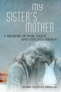 My Sister's Mother by Donna Urbikas
