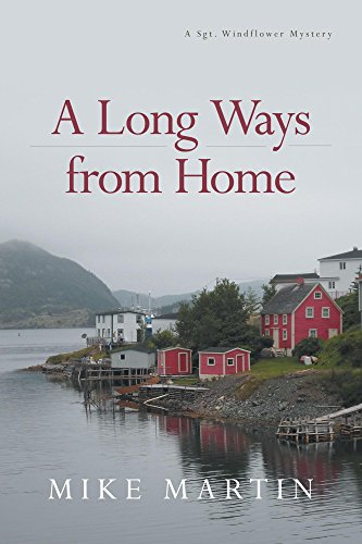A Long Ways from Home by Mike Martin